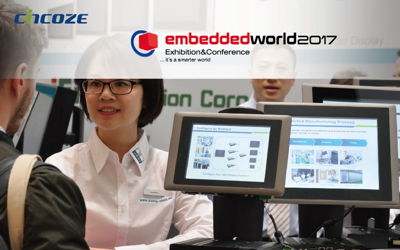 Thanks for Visiting Cincoze at Embedded World 2017