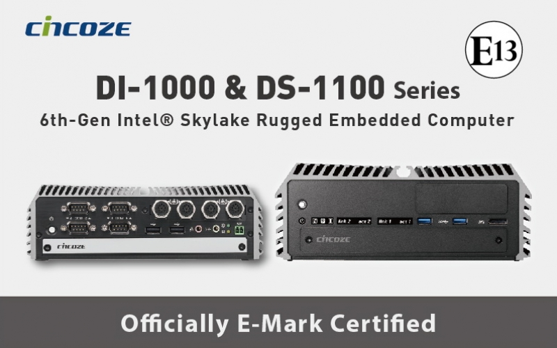 Cincoze DI-1000 and DS-1100 Series: In-Vehicle / Video Surveillance / Railway Fanless Embedded PCs are E-Mark Certified Now.